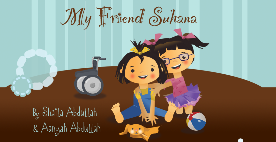 my friend suhana by shaila & aanyah abdullah bookblast
